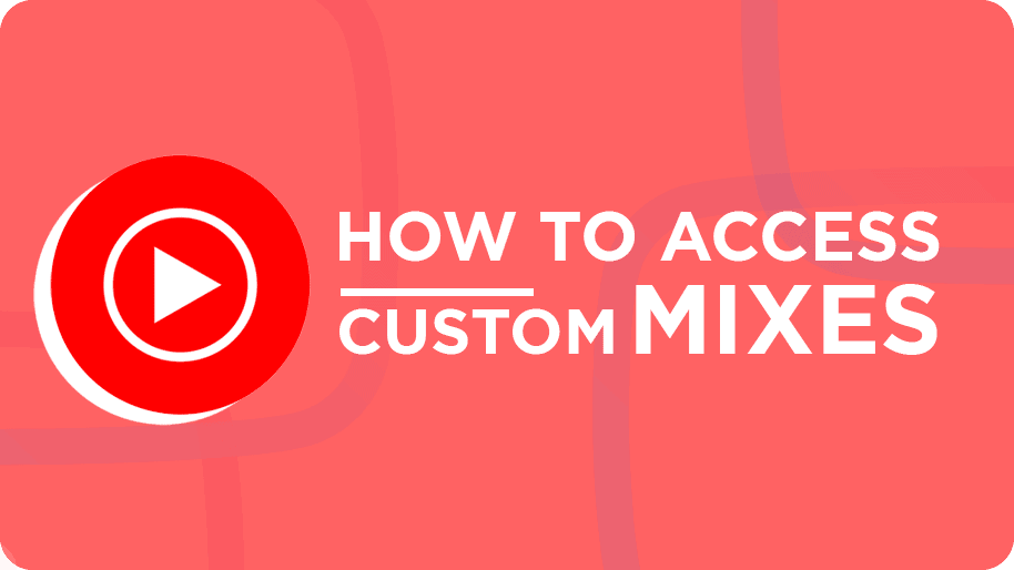 How-to-access-the-new-custom-mixes-on-YouTube-Music